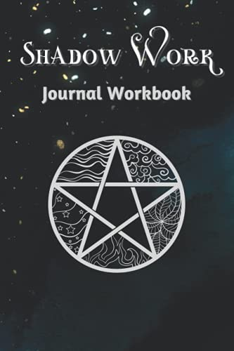 Shadow Work Journal And Notebook: Shadow Work Journal For Spiritual Healing and Inner Self Discover