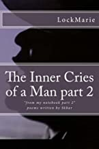 The inner cries of a man:
