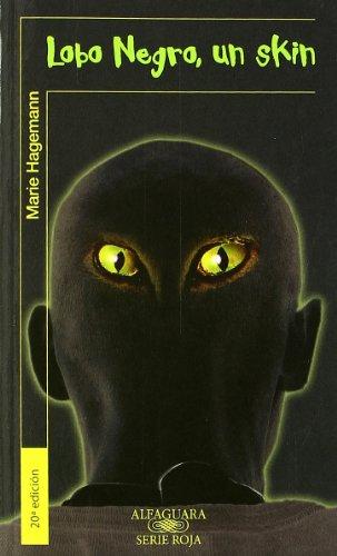 Lobo Negro, Un Skin (Alfaguara 14 Años (zaharra)