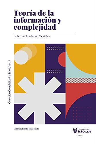 Teoría de la información y complejidad: La tercera revolución científica