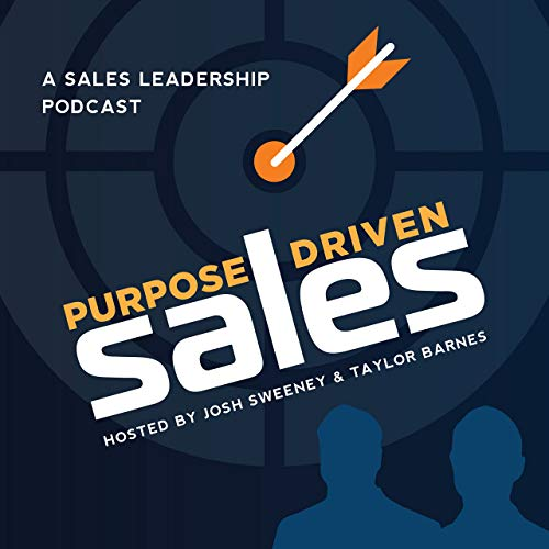 Purpose-Driven Sales - A Sales Leadership Podcast Podcast By FounderScale cover art
