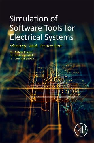 Simulation of Software Tools for Electrical Systems: Theory and Practice