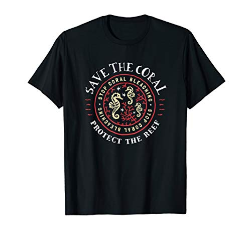 Save The Coral Reefs Shirt - Protect The Reef T-Shirt