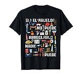 Regalo Original Si el Abuelo no Puede Arreglarlo Nadie Puede Camiseta
