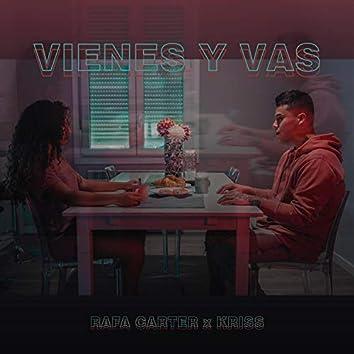 Vienes y Vas (feat. Rafa Carter & Kriss)