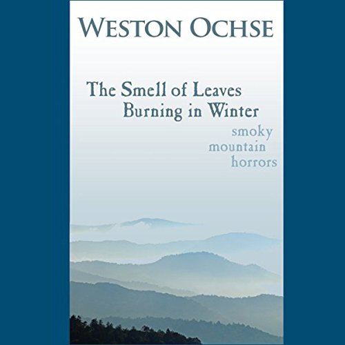 The Smell of Leaves Burning in Winter audiobook cover art