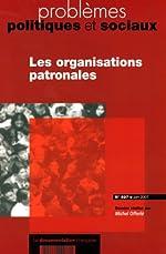 Les organisations patronales (n.937-juin 2007) de Michel Offerle