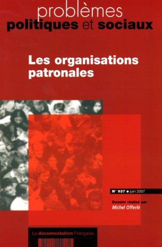 Les organisations patronales (n.937-juin 2007)