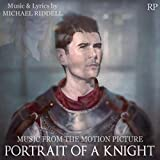 Portrait of a Knight (Music from the Motion Picture)