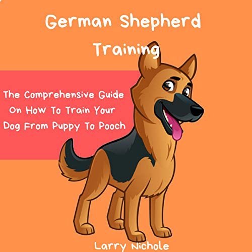 German Shepherd Training audiobook cover art