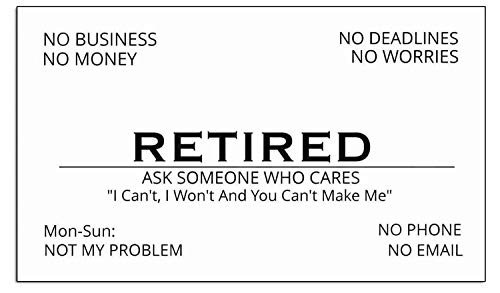 Funny Retirement Business Cards - 25 Humorous Novelty Gift For the Retired Or Retiring Coworker Employee Out of Business Men, Women, Coworkers, Employees, Boss, Friend, Colleague
