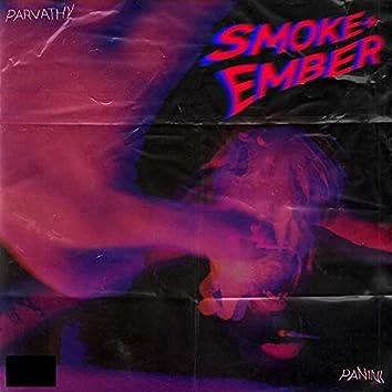 Smoke + Ember