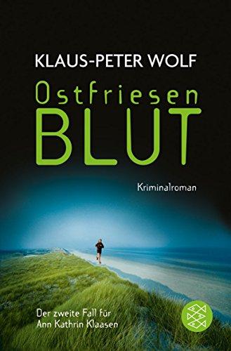 Ostfriesenblut: Kriminalroman (Ann Kathrin Klaasen ermittelt, Band 2)