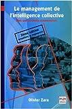 Le management de l'intelligence collective - Vers une nouvelle gouvernance de Olivier Zara ( 22 mai 2008 ) - 22/05/2008