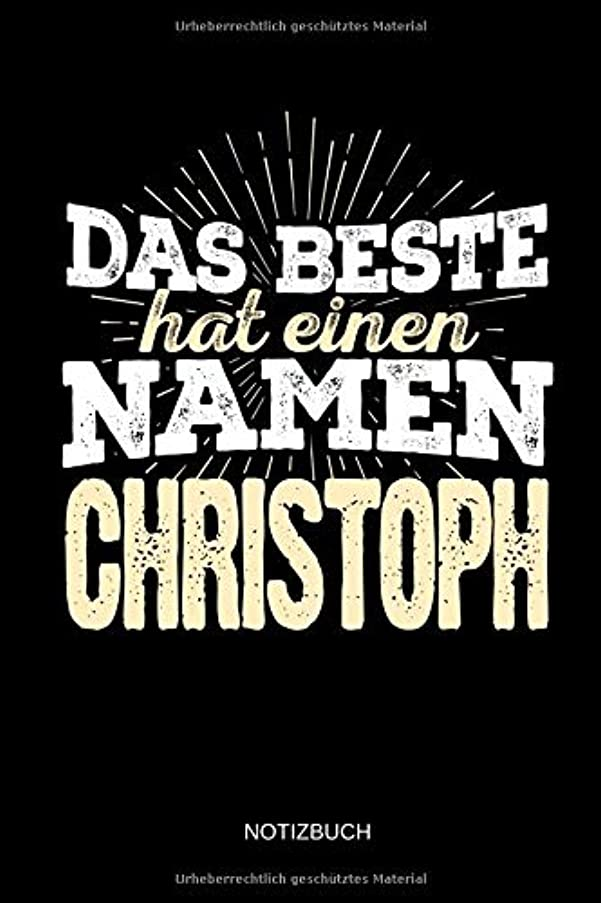 誇張するスキム虚弱Das Beste hat einen Namen - Christoph: Christoph - Lustiges Maenner Namen Notizbuch (liniert). Tolle Vatertag, Namenstag, Weihnachts & Geburtstags Geschenk Idee.