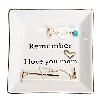 HOME SMILE Birthday Gifts for Mom,Mom Gift-Ceramic Ring Dish Decorative Trinket Plate -Remember I Love You Mom-Mother s Day Christmas Gifts for Mom