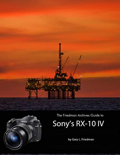 The Friedman Archives Guide to Sony's RX-10 IV