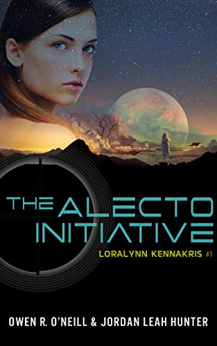 Book: The Alecto Initiative (Loralynn Kennakris) by Owen R. O'Neill & Jordan Leah Hunter