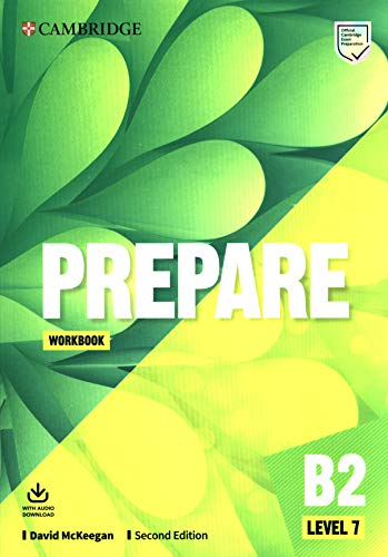 Prepare Second edition. workbook with Audio Download. Level 7 (Cambridge English Prepare!)