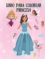 Libro para colorear princesa: Libro para colorear para niños con princesas, hadas y sirenas - 29 páginas