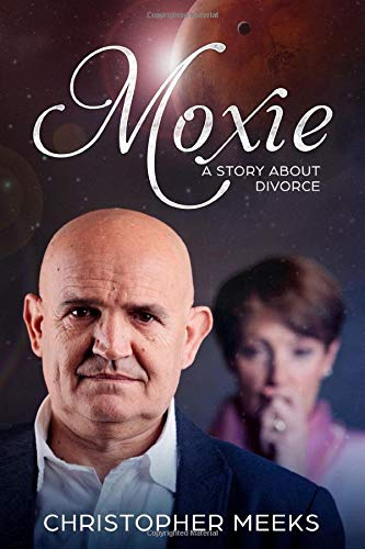 Moxie: A Story about Divorce