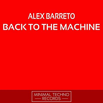Back To The Machine