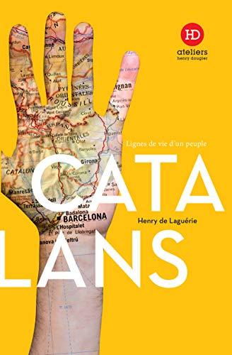 Les Catalans (Lignes de vie d