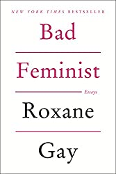 Books to read while traveling | Bad Feminist, by Roxane Gay
