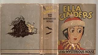 Ella Cinders and the Mysterious House