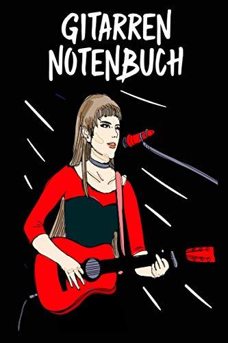Gitarren Notenbuch: Gitarren Notenbuch für kleine und große Gitarristen - Tolles Gitarren Notenbuch - 120 Noten Seiten um deine Songs, Ideen und ...   ca. DINA5   Geschenk für Musiker