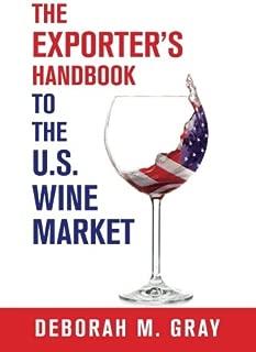 The Exporter's Handbook to the US Wine Market