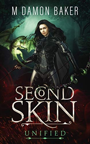 Second Skin: Unified: A litRPG Adventure (Second Skin Book 3) (English Edition)