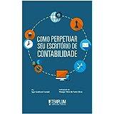 Como perpetuar seu escritório de contabilidade  (Portuguese Edition)