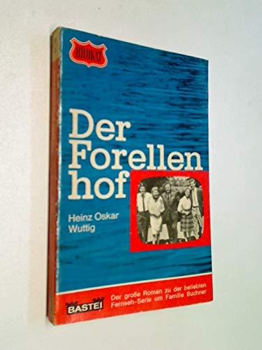 Der Forellenhof : Roman. zu der Fernseh-Serie, Brokat-Roman Nr. 58 (1966)
