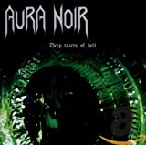 Aura Noir: Deep Tracts of Hell (Audio CD (Compilation))