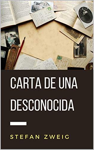 Carta de una desconocida (Traducción actualizada) (Spanish Edition)