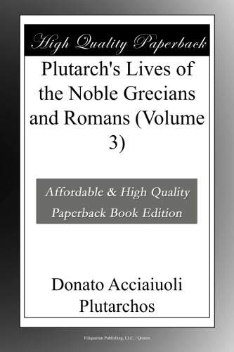 Plutarch's Lives of the Noble Grecians and Romans (Volume 3)