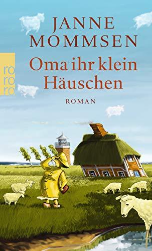 Buchseite und Rezensionen zu 'Oma ihr klein Häuschen (Die Oma-Imke-Reihe, Band 1)' von Janne Mommsen