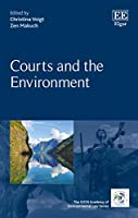 Courts and the Environment (Iucn Academy of Environmental Law)