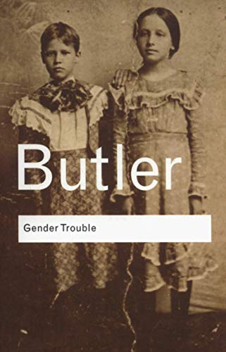 Gender Trouble (Routledge Classics)の詳細を見る