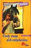 Vollblut 19: Cindy muss sich entscheiden.