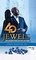 40 Jewels: Life Lessons From The Past 40 Years