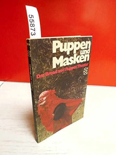 Puppen und Masken. Das Bread and Puppet Theater.