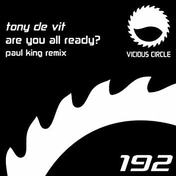 Are You All Ready (Paul King Remix)