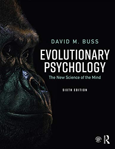 Evolutionary Psychology: The New Science of the Mind (English Edition)