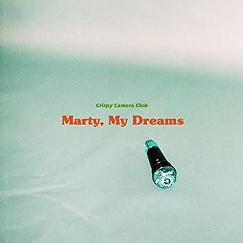 Marty, My Dreams
