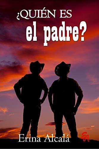 ¿Quién es el padre? - Erina Alcalá (Rom) 41wnJ7gr6IL