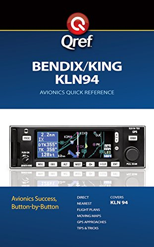 King KLN 94 Qref Checklist (Qref Avionics Quick Reference) (English Edition)