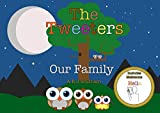 The Tweeters: Our Family (Learning Makatons Book 1) (English Edition)