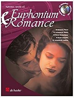 Euphonium & Romance: 10 Romantic Pieces